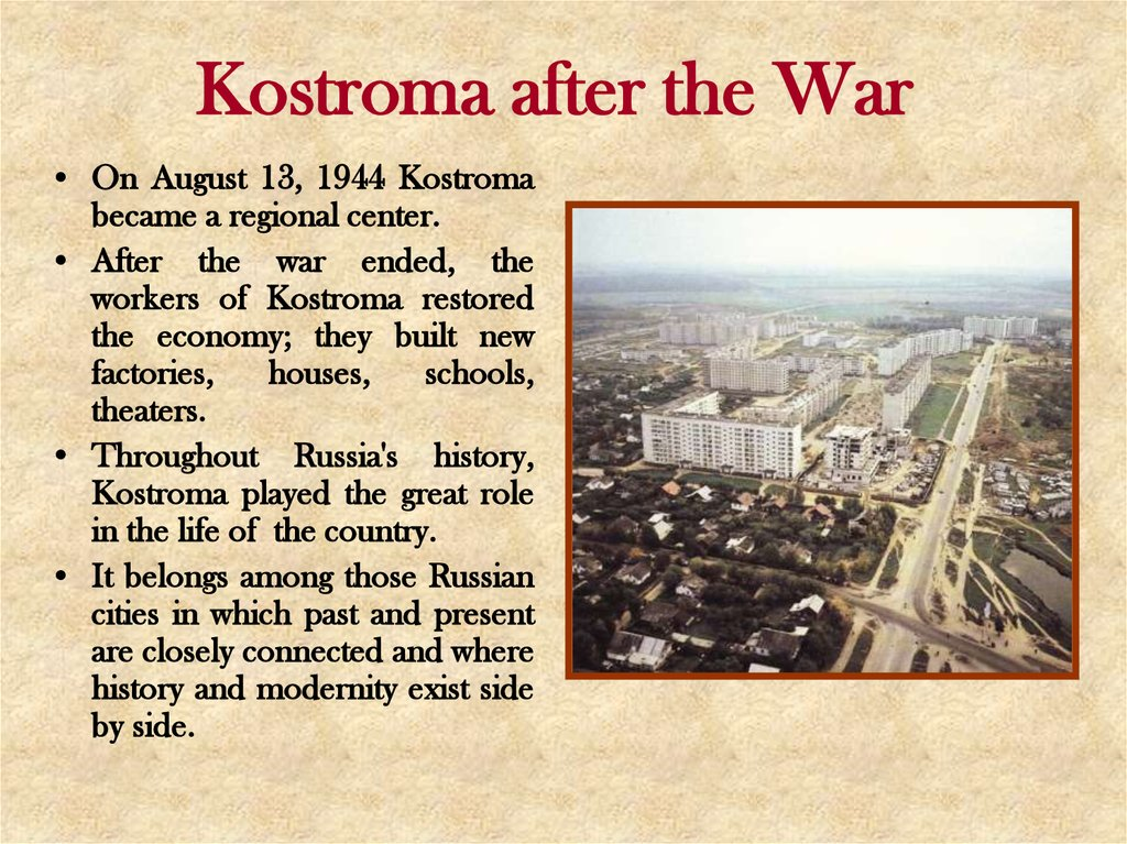 Kostroma after the War