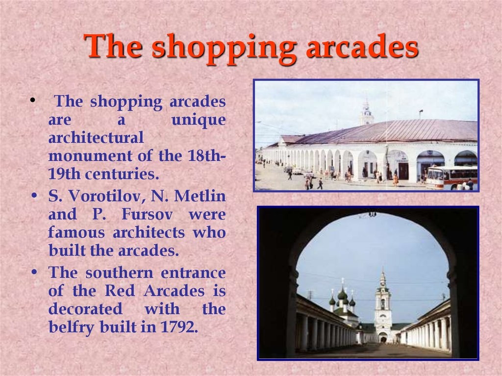 The shopping arcades