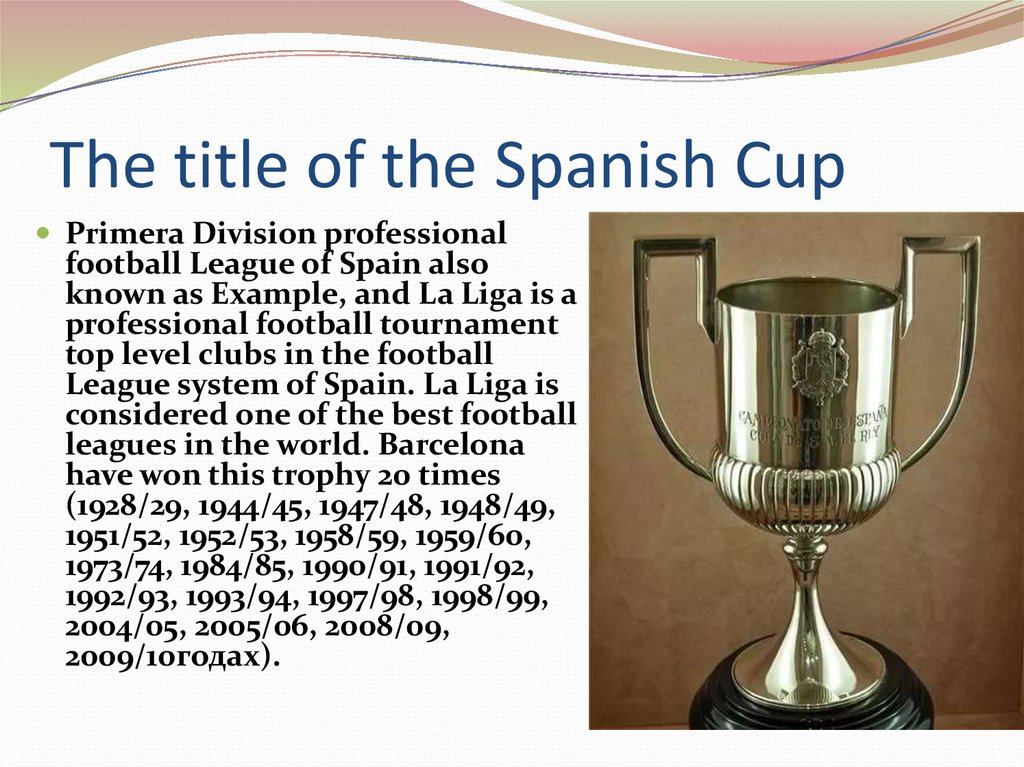 The title of the Spanish Cup
