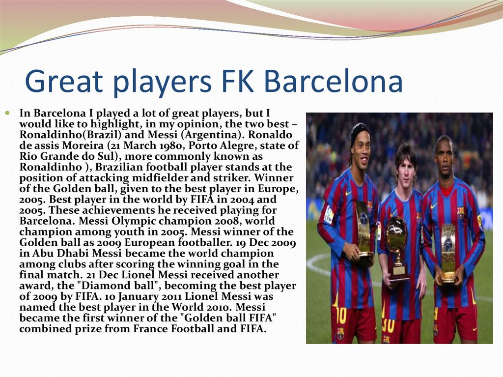Great players FK Barcelona