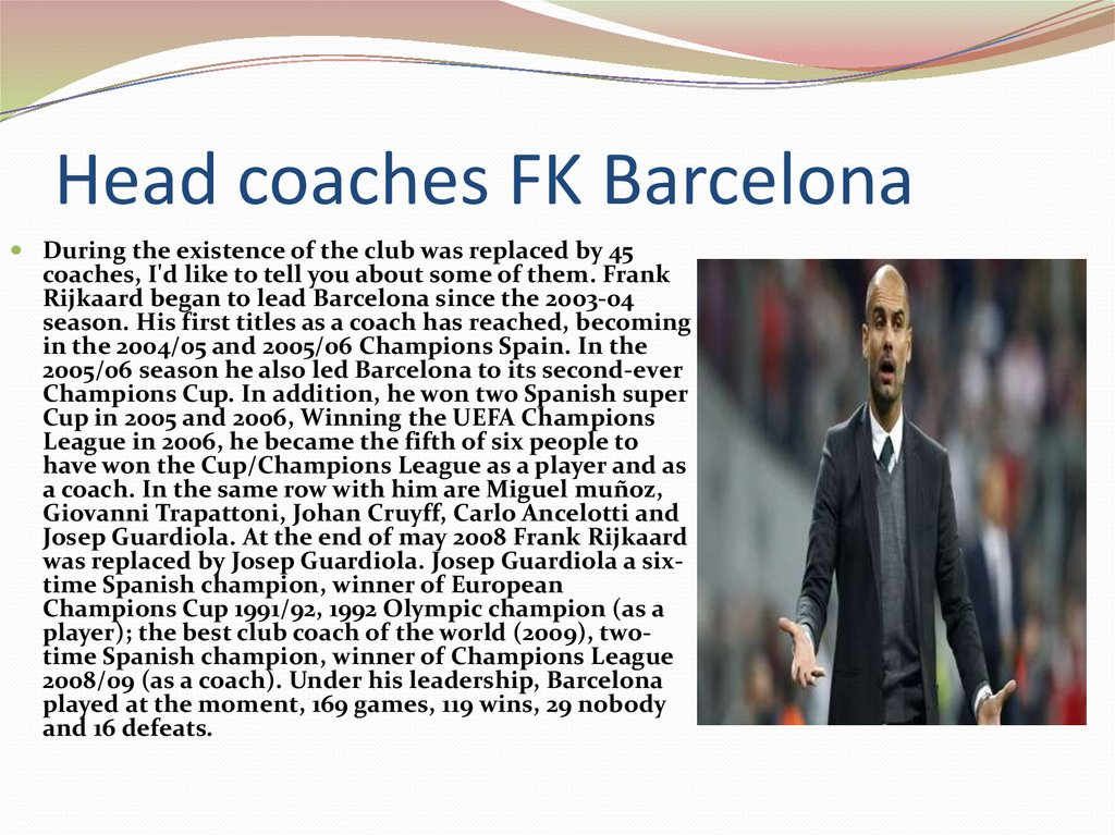 Head coaches FK Barcelona