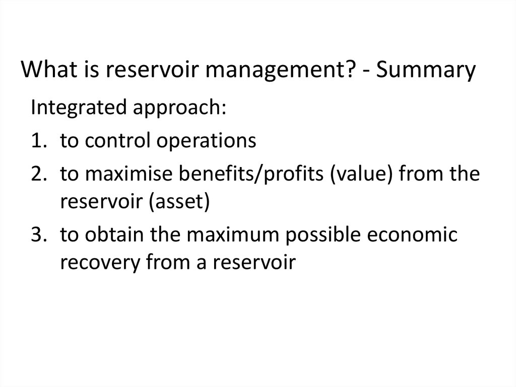 What is reservoir management? - Summary