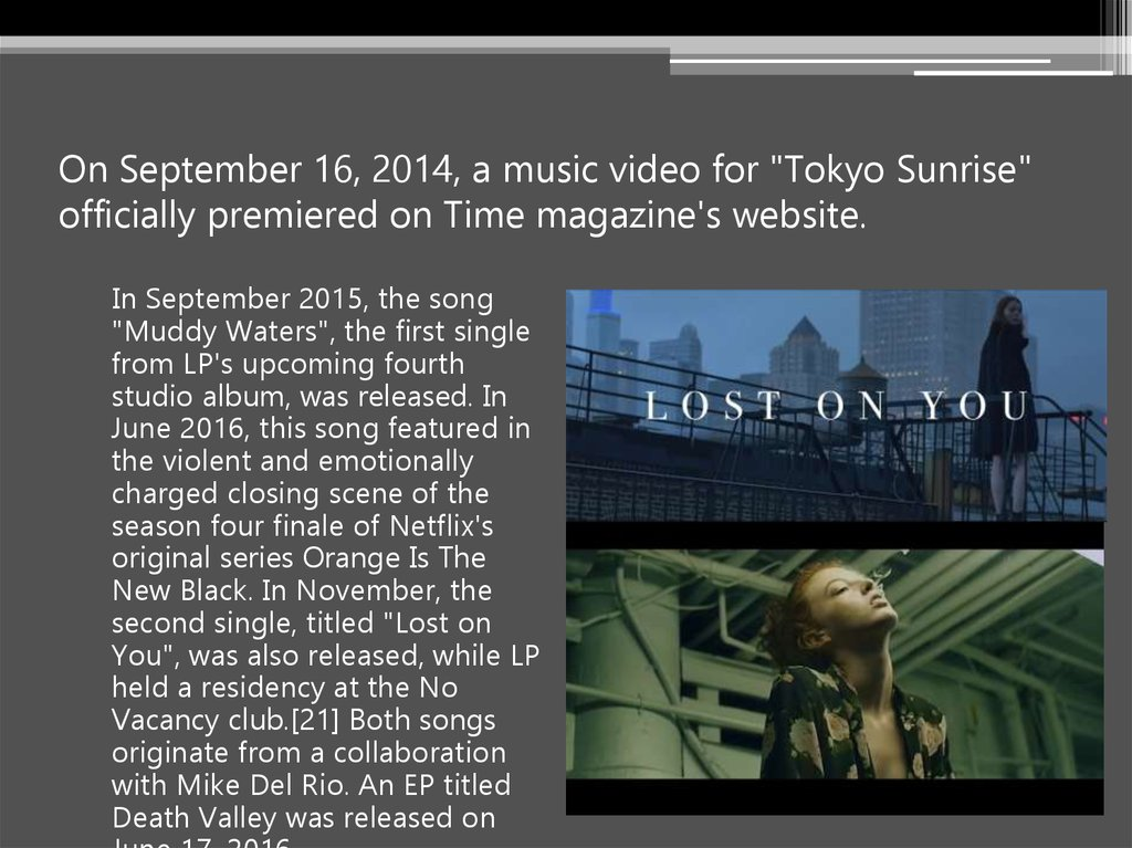 "On September 16, 2014, a music video for ""Tokyo Sunrise"" officially premiered on Time magazine's website."
