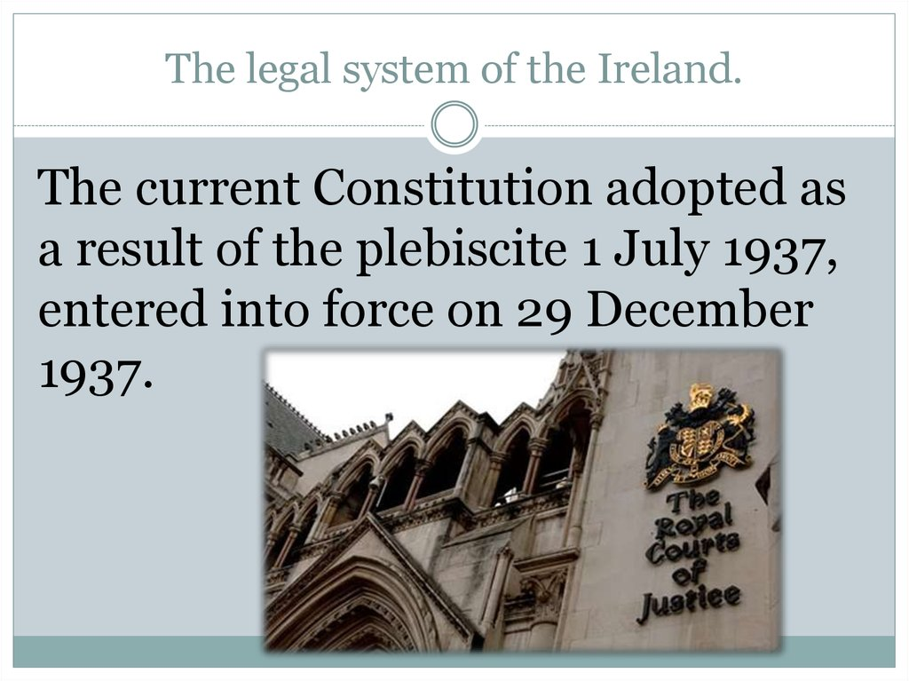 The legal system of the Ireland.
