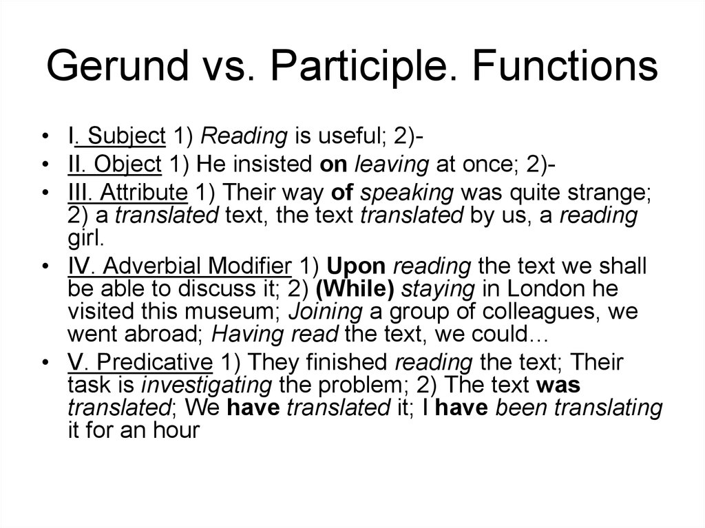 Gerund vs. Participle. Functions