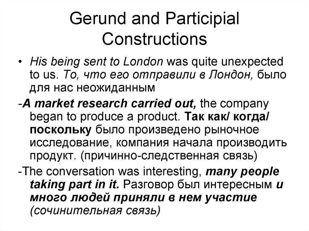Gerund and Participial Constructions