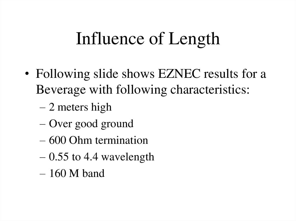Influence of Length