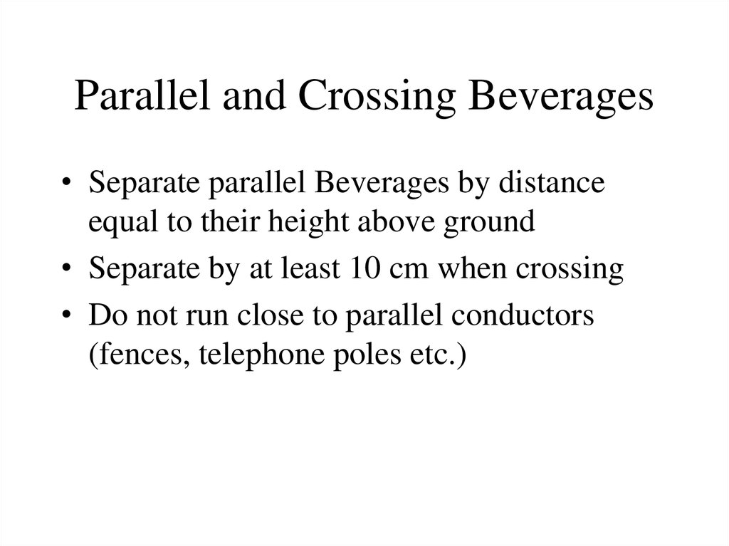 Parallel and Crossing Beverages