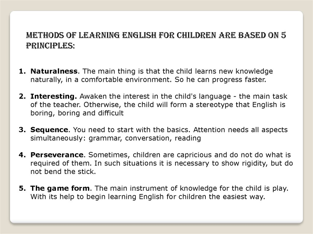 Teaching English to Pre-school children  Methods and