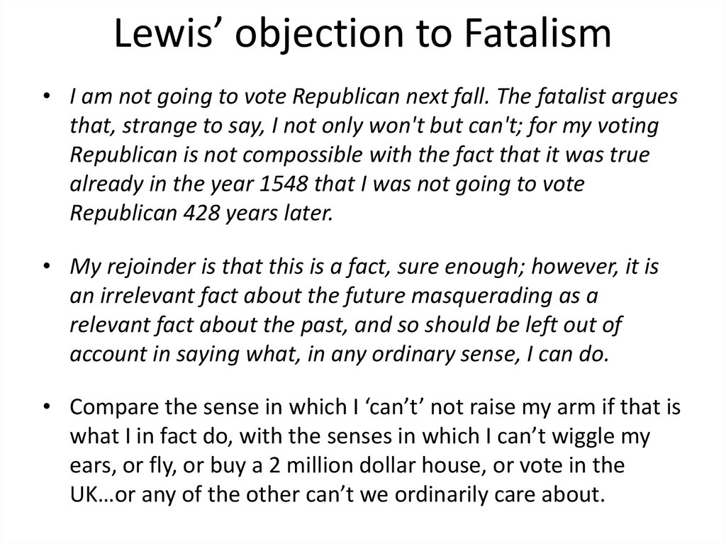Lewis' objection to Fatalism