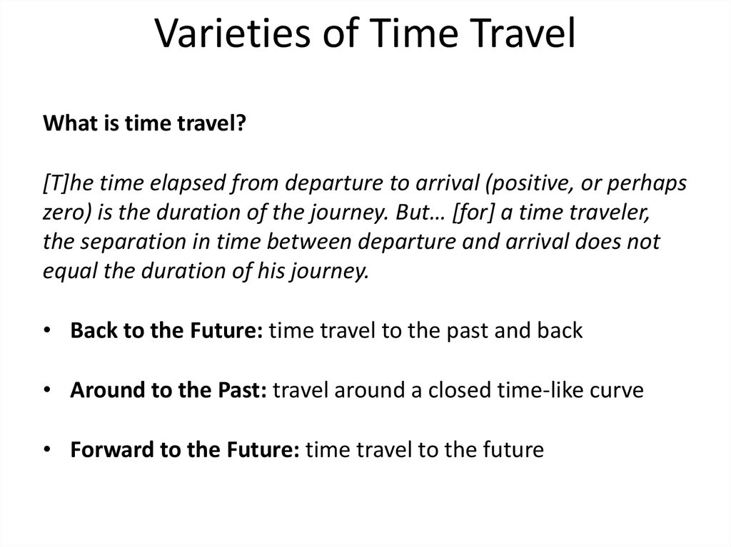 Varieties of Time Travel