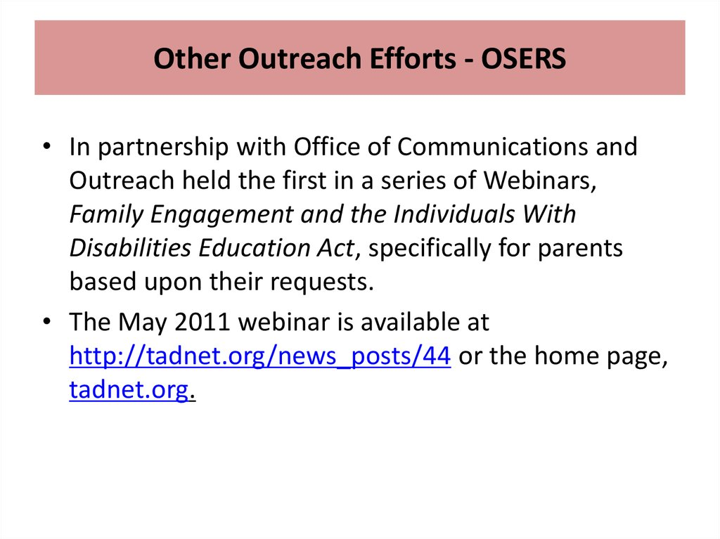 Other Outreach Efforts - OSERS