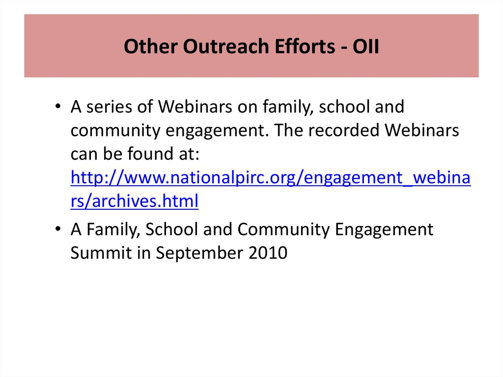 Other Outreach Efforts - OII
