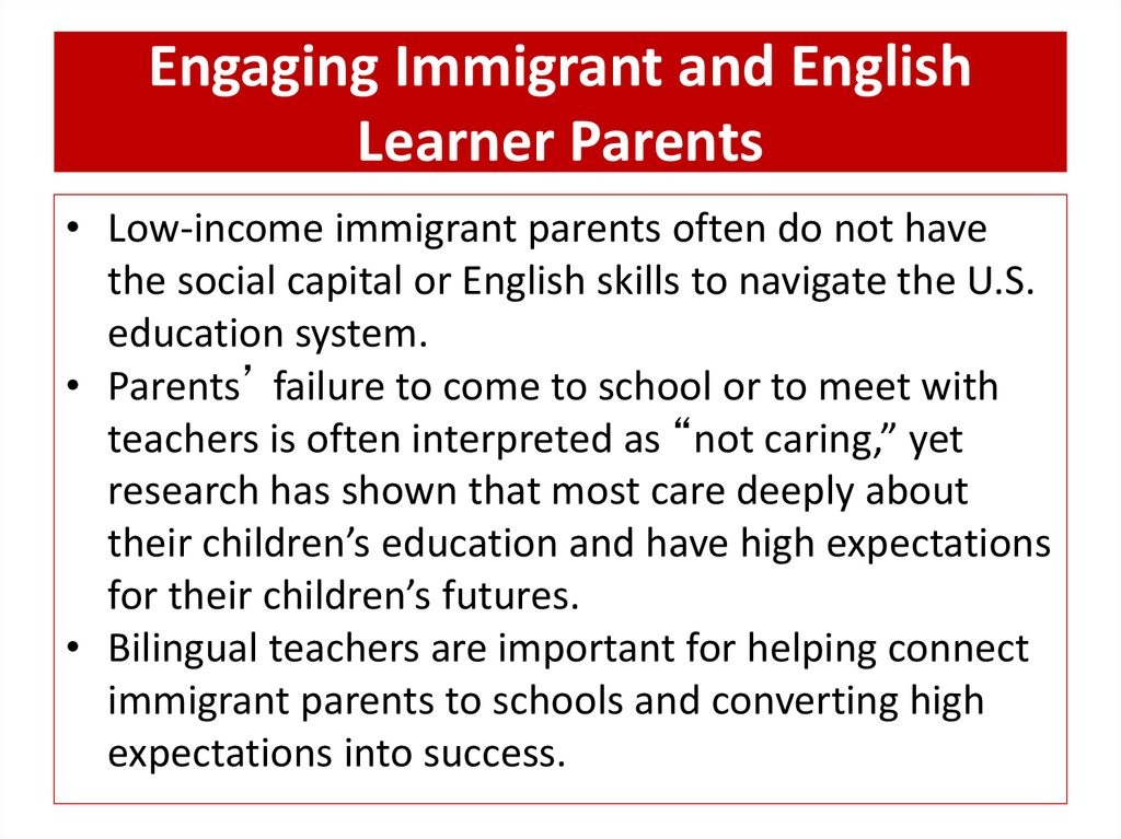 Engaging Immigrant and English Learner Parents
