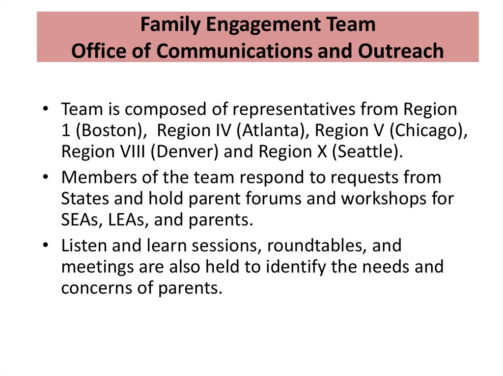 Family Engagement Team Office of Communications and Outreach