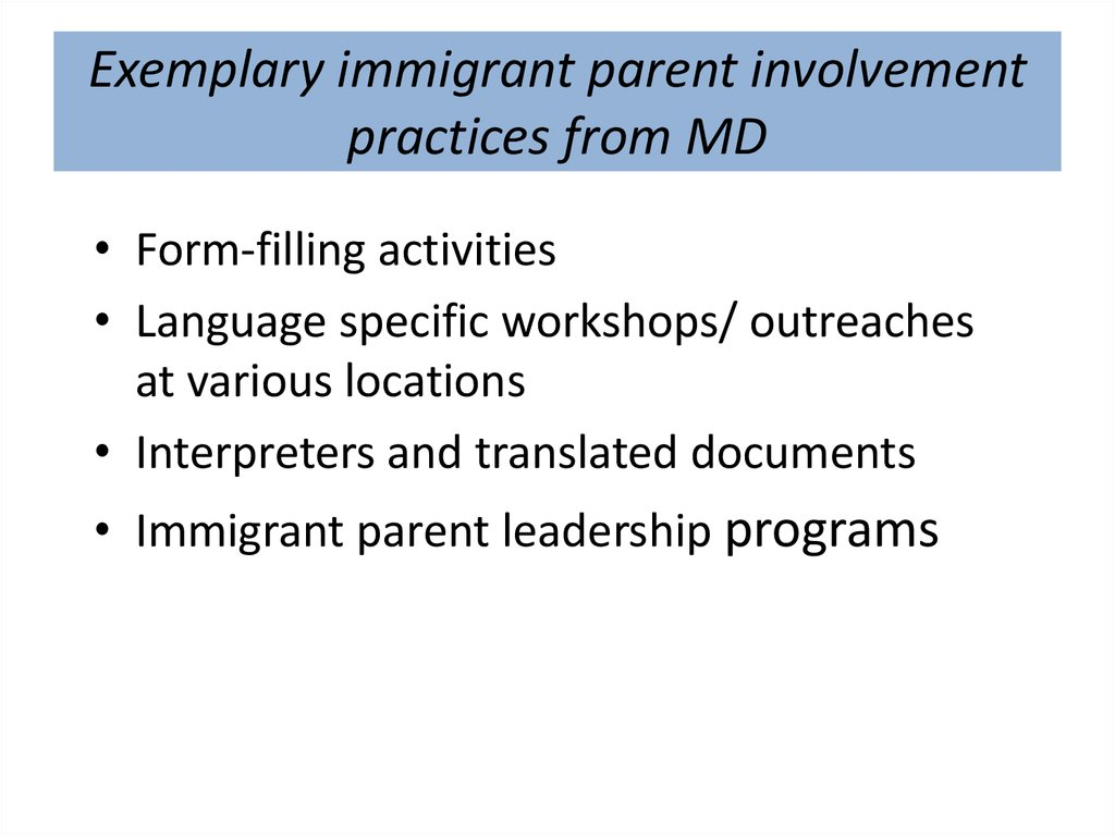 Exemplary immigrant parent involvement practices from MD