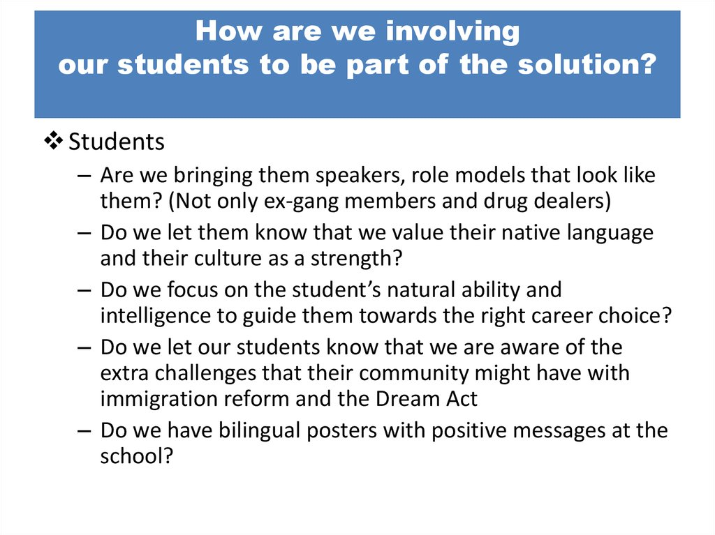 How are we involving our students to be part of the solution?