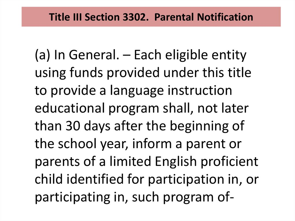 Title III Section 3302. Parental Notification