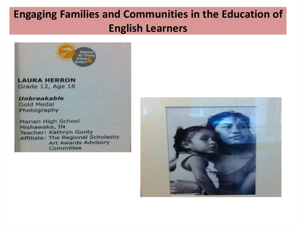Engaging Families and Communities in the Education of English Learners