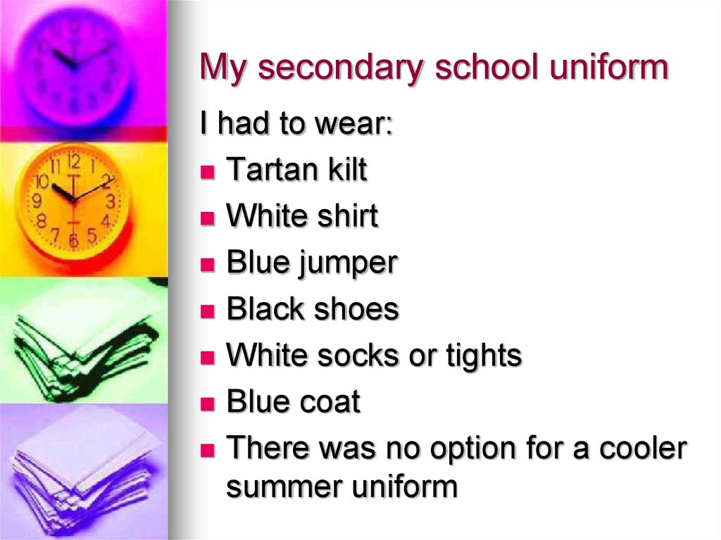 My secondary school uniform