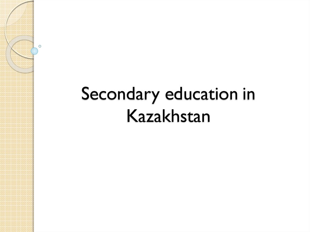 education in kazakhstan презентация