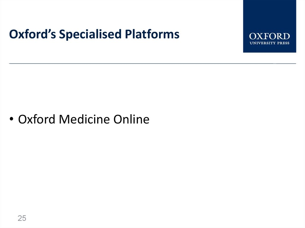 Oxford's Specialised Platforms