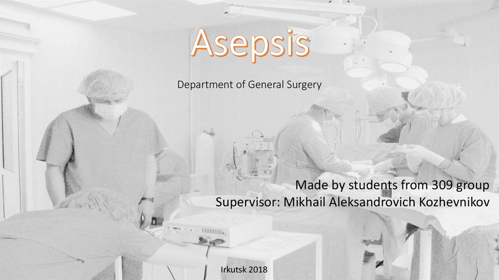 Asepsis Department of General Surgery