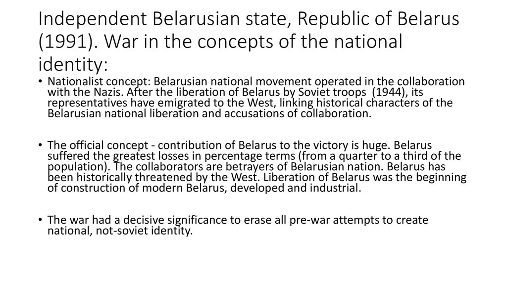 Independent Belarusian state, Republic of Belarus (1991). War in the concepts of the national identity:
