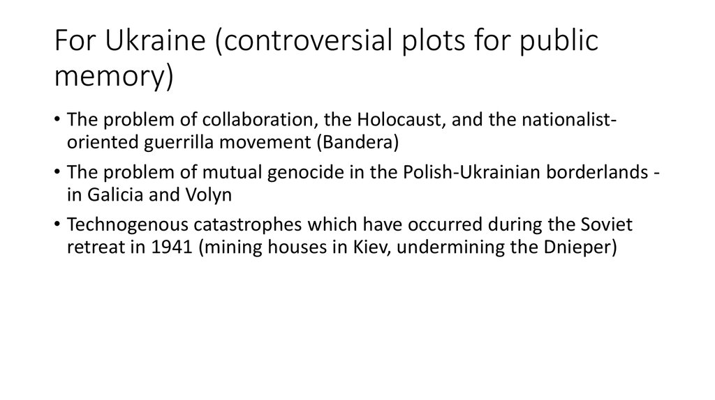 For Ukraine (controversial plots for public memory)