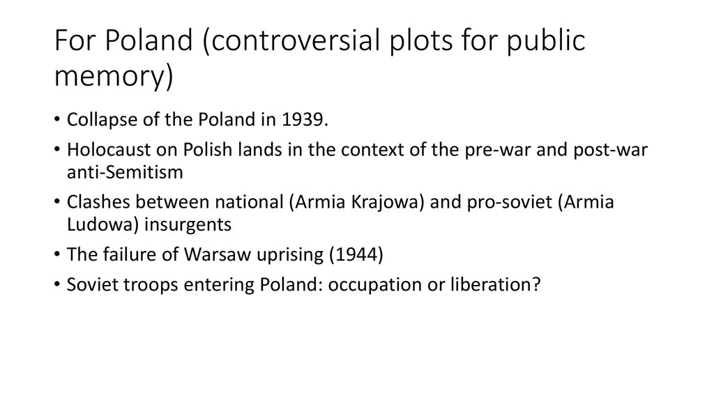 For Poland (controversial plots for public memory)