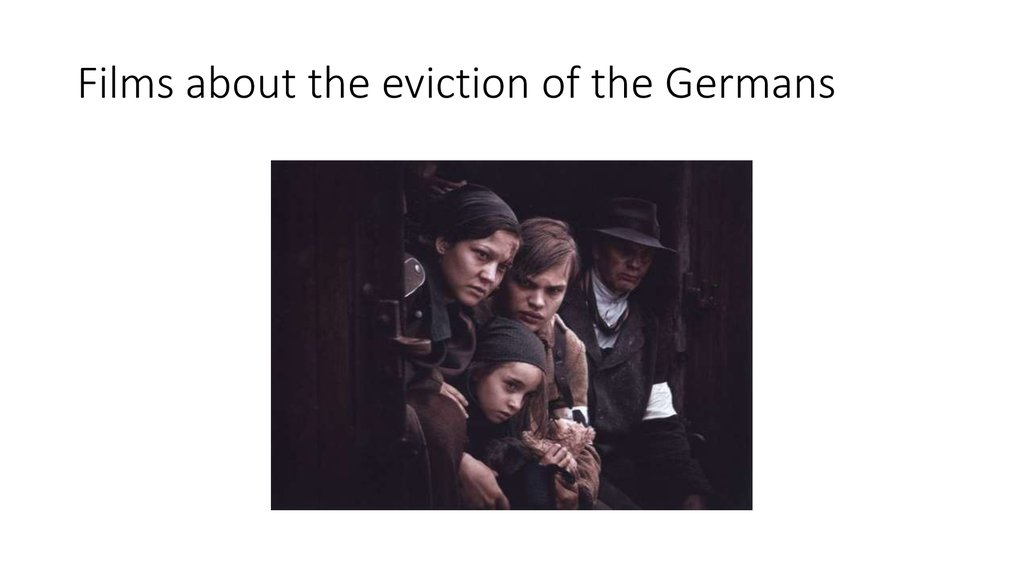 Films about the eviction of the Germans