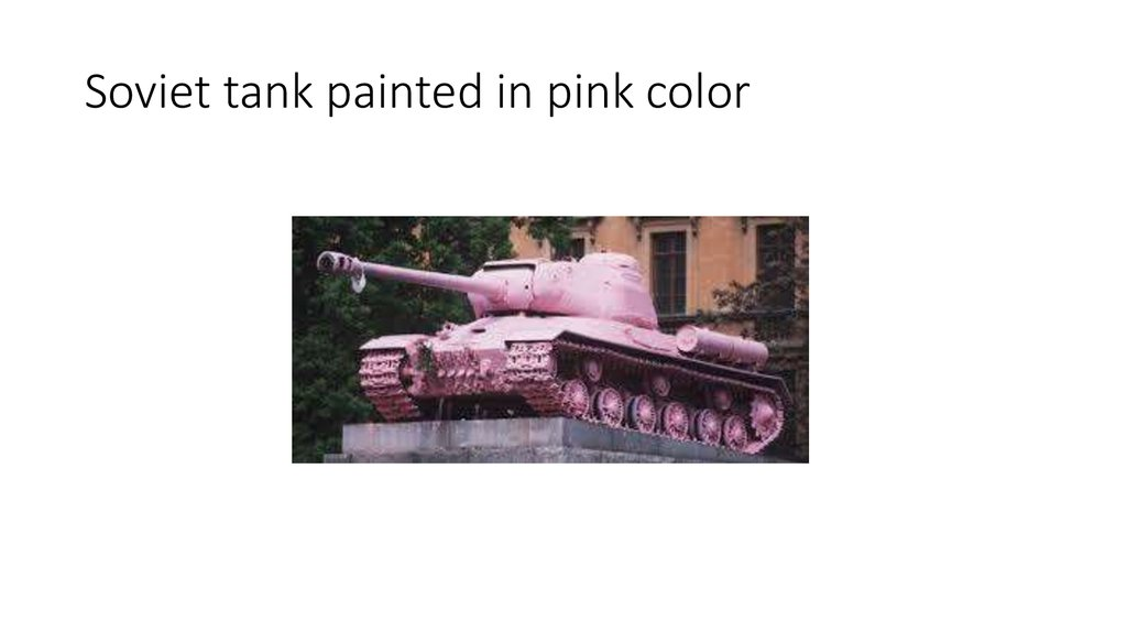 Soviet tank painted in pink color