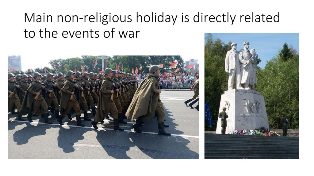Main non-religious holiday is directly related to the events of war