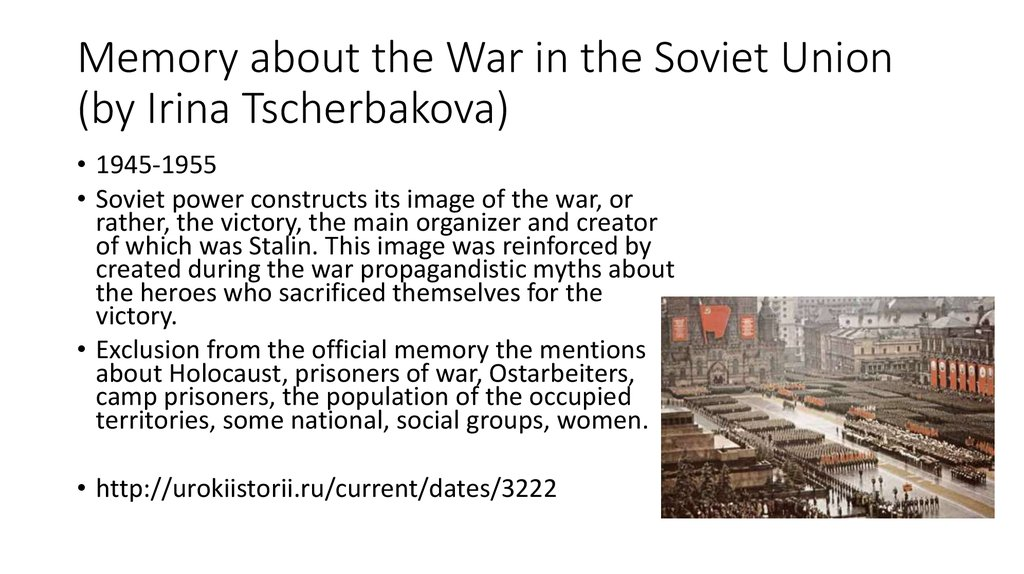 Memory about the War in the Soviet Union (by Irina Tscherbakova)