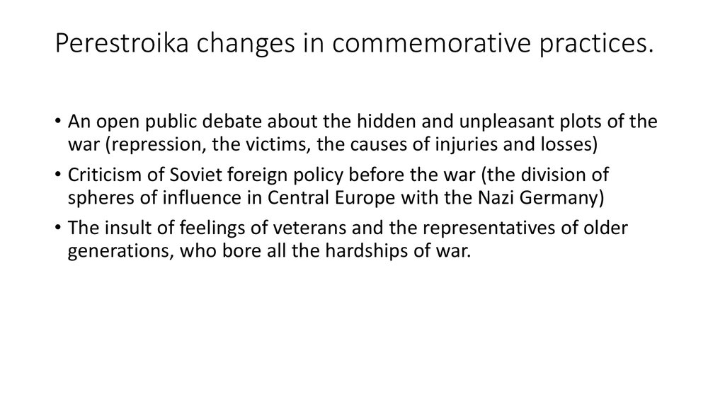 Perestroika changes in commemorative practices.