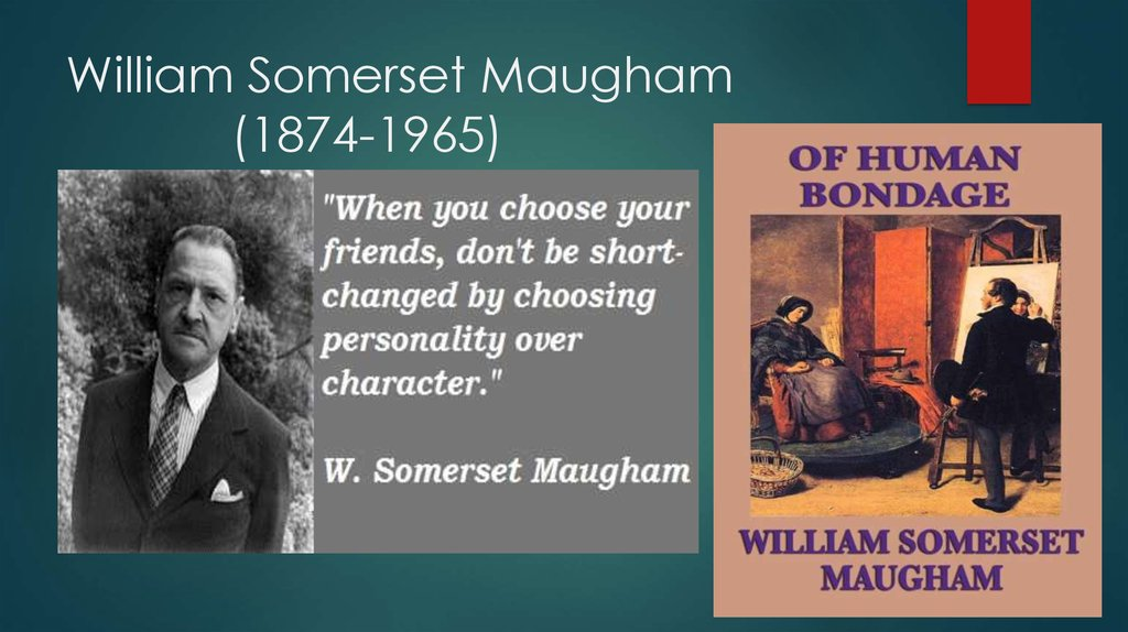 William Somerset Maugham (1874-1965)