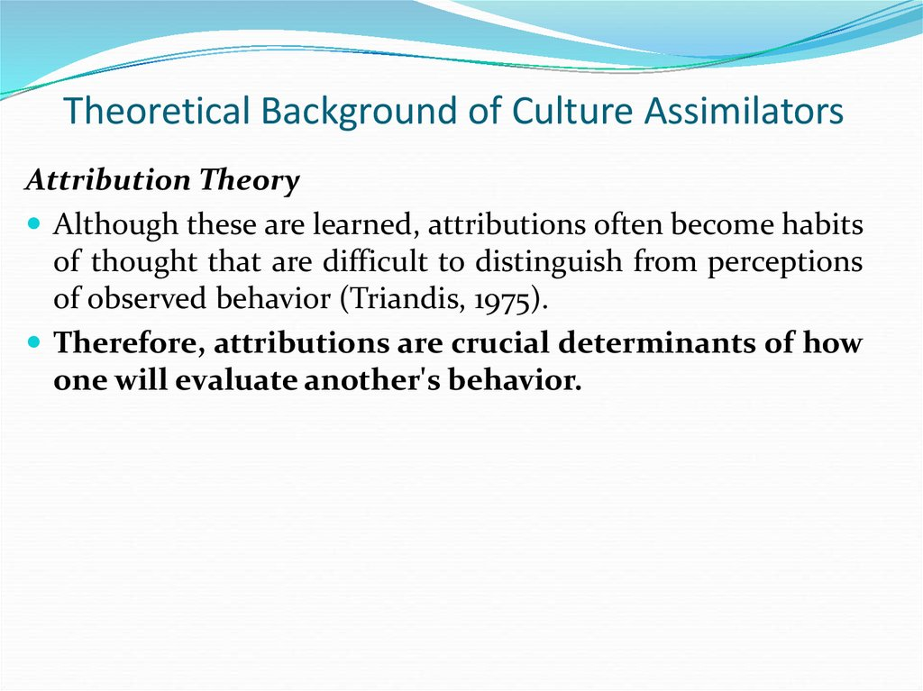 the cultural assimilator A cultural assimilator was developed to teach white junior officers about black culture in the army scenarios involving misunderstandings between blacks and whites in the army were.