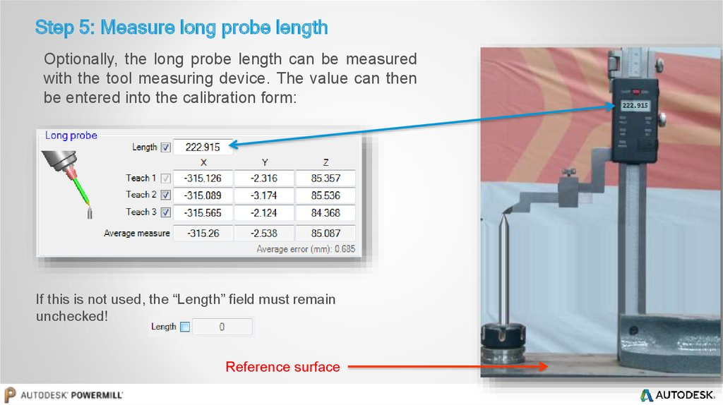 Step 5: Measure long probe length