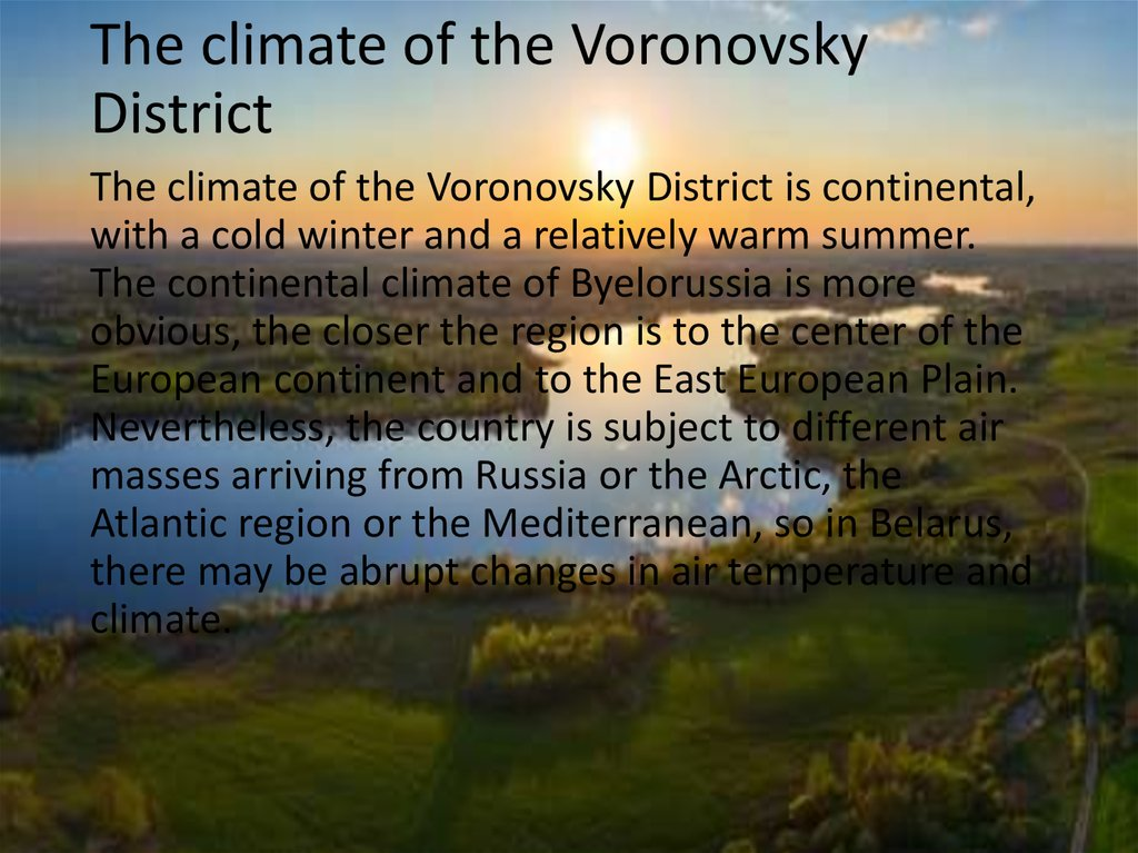 The climate of the Voronovsky District