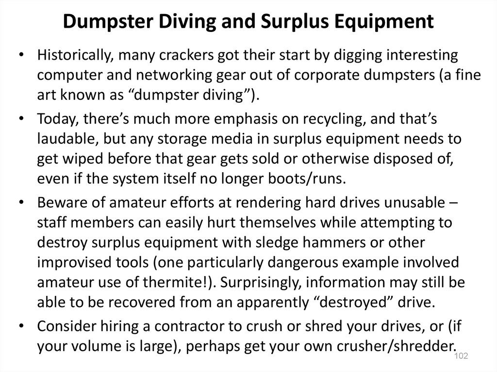 Dumpster Diving and Surplus Equipment