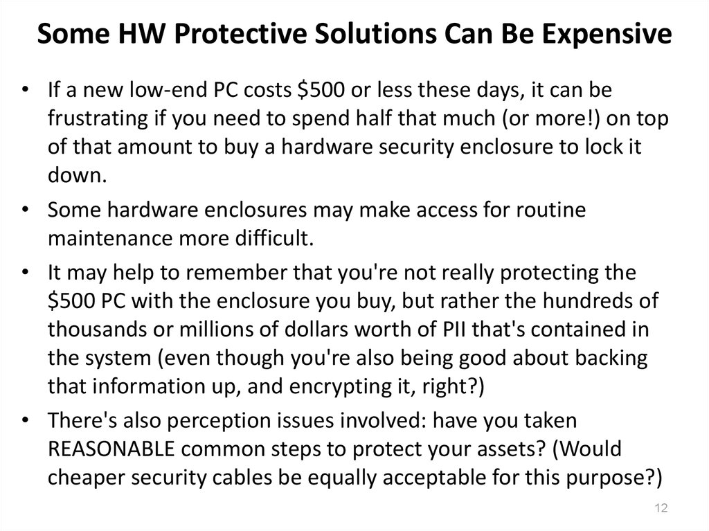 Some HW Protective Solutions Can Be Expensive