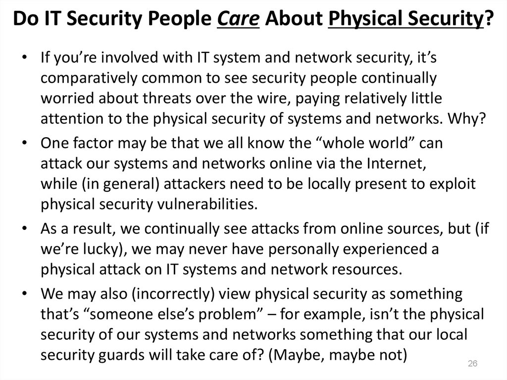 Do IT Security People Care About Physical Security?