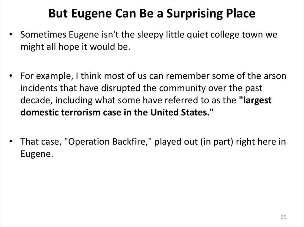 But Eugene Can Be a Surprising Place