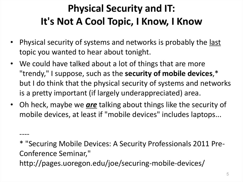 Physical Security and IT: It's Not A Cool Topic, I Know, I Know