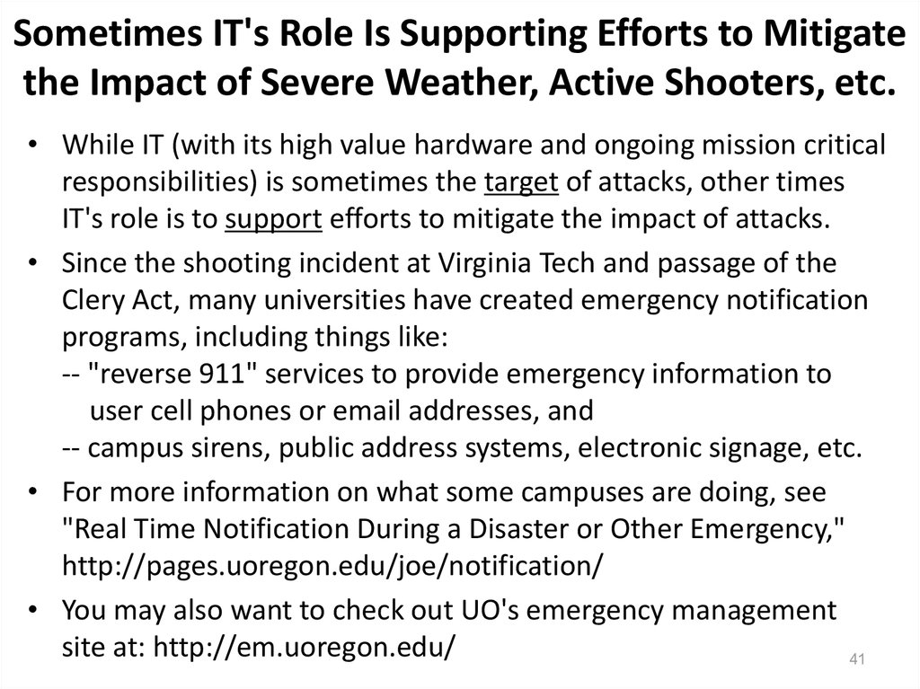 Sometimes IT's Role Is Supporting Efforts to Mitigate the Impact of Severe Weather, Active Shooters, etc.