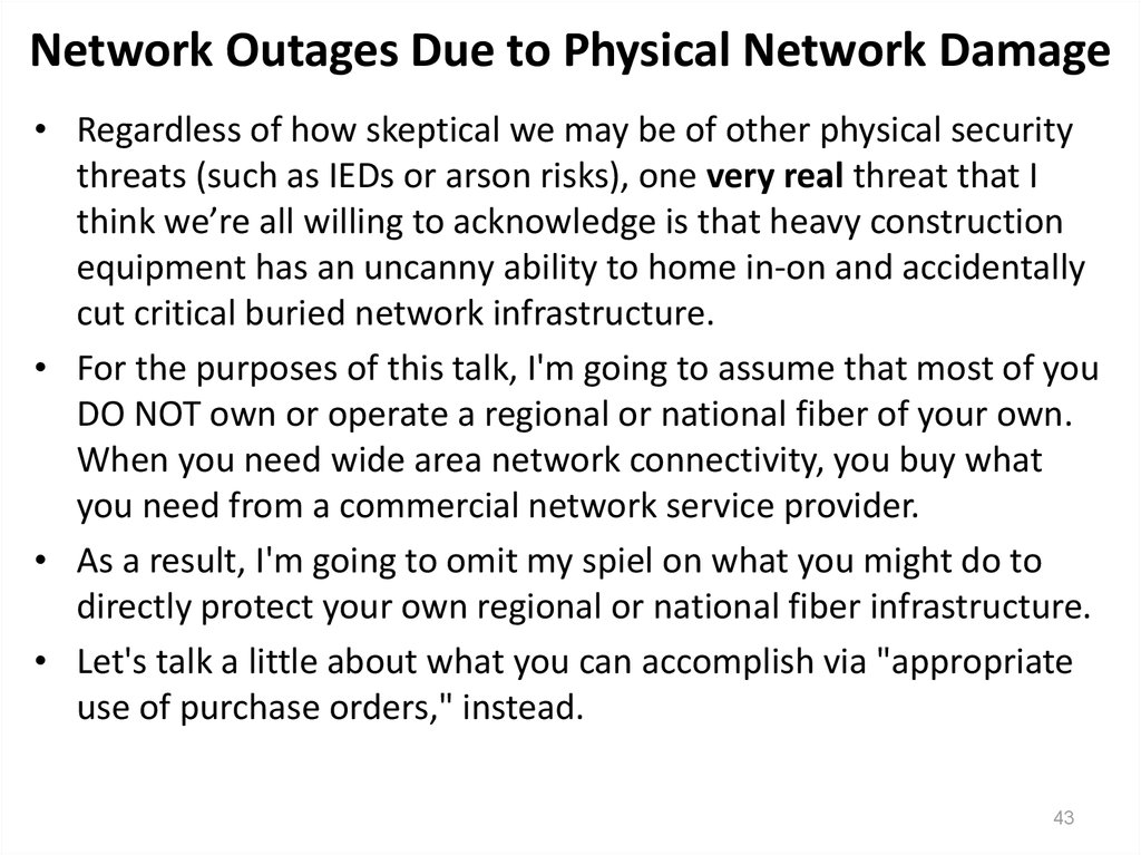 Network Outages Due to Physical Network Damage