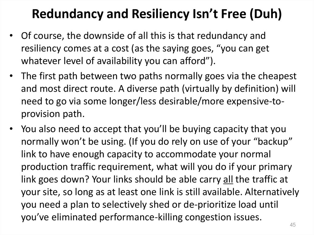Redundancy and Resiliency Isn't Free (Duh)