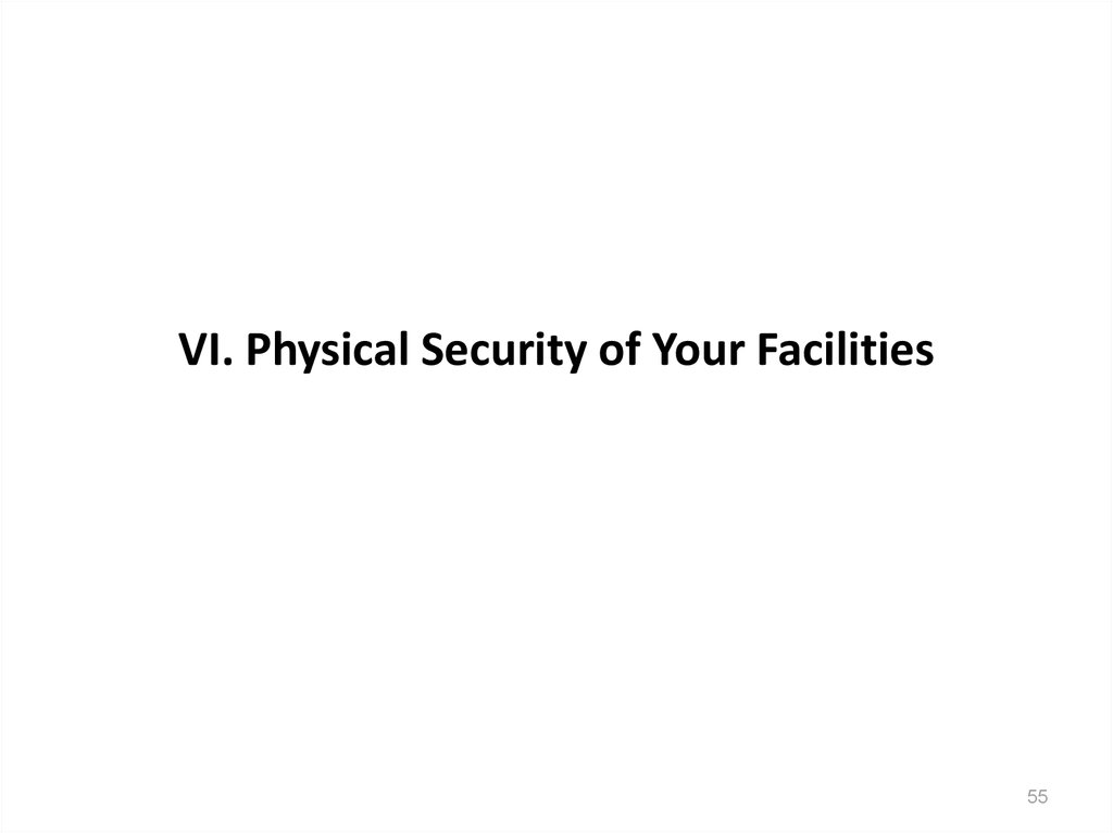 VI. Physical Security of Your Facilities