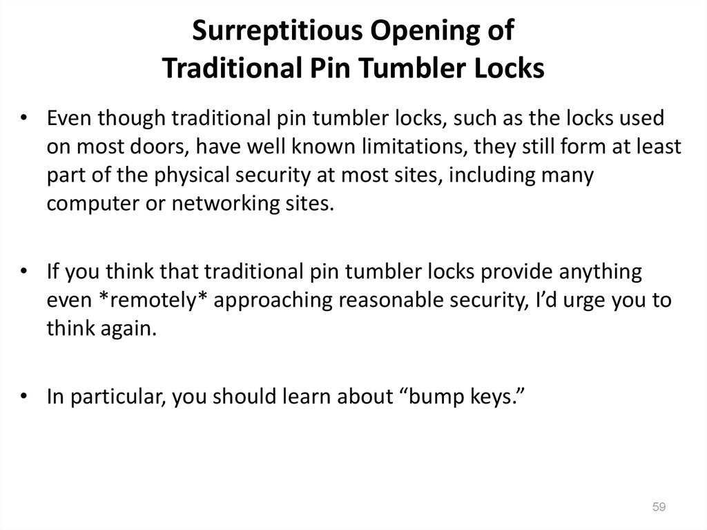Surreptitious Opening of Traditional Pin Tumbler Locks