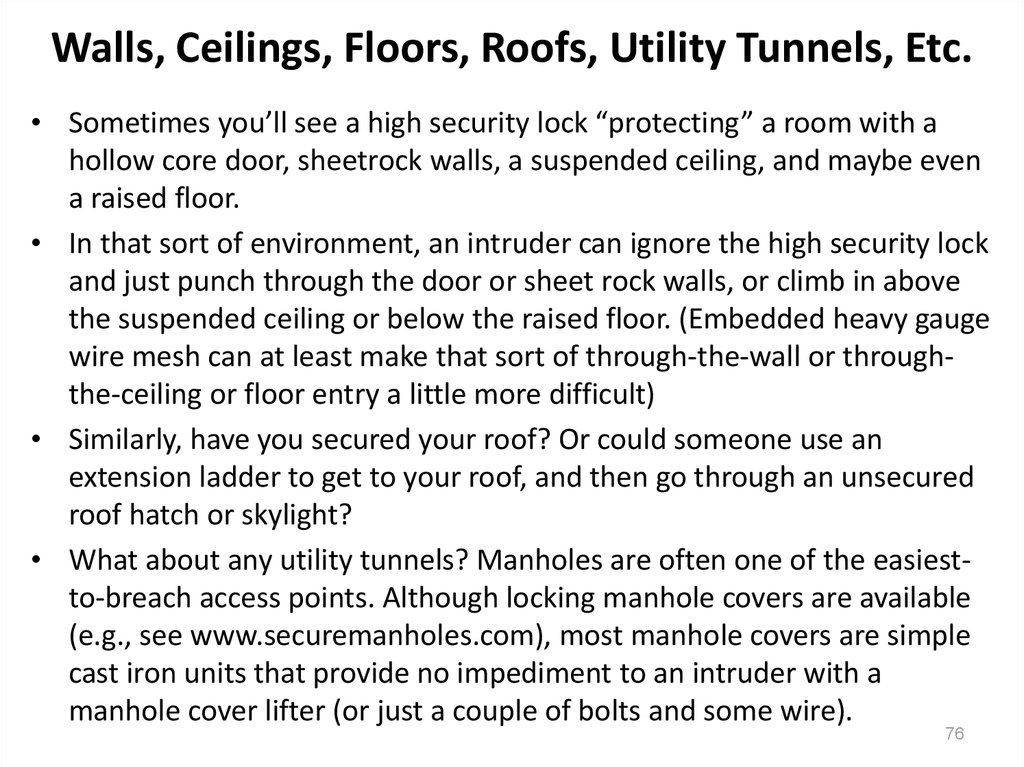 Walls, Ceilings, Floors, Roofs, Utility Tunnels, Etc.